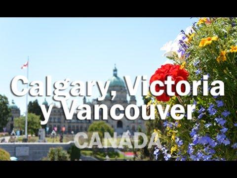 Verano En Canadá - CALGARY, VICTORIA Y VANCOUVER