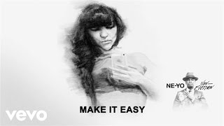 Ne-Yo - Make It Easy (Audio)