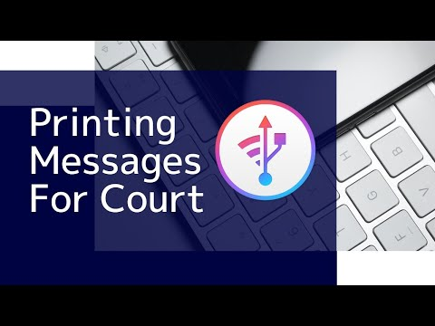 Printing iPhone Messages and WhatsApp Chats for legal purposes