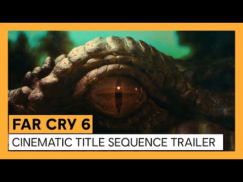 Far Cry 6: Cinematic Title Sequence Trailer   Ubisoft Forward