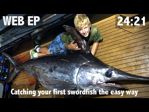 Catching Your First Swordfish The Easy Way