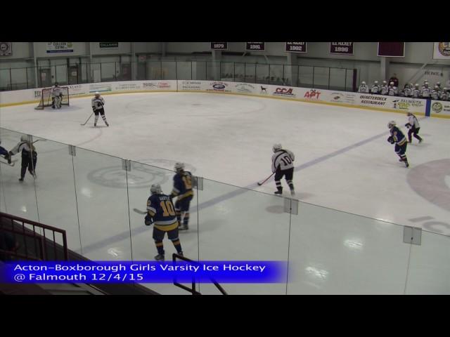 Acton Boxborough Varsity Girls Ice Hockey @ Falmouth 12/4/15