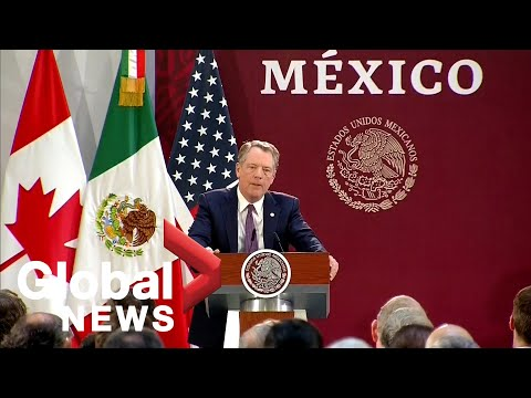 Lighthizer says U.S. is invested in Mexico's success as countries amended CUSMA deal