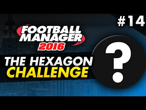 Football Manager 2016 HEXAGON Challenge - Episode 14