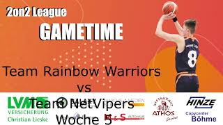 2on2 Woche 5 -Rainbow Warriors vs NetVipers
