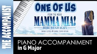 One Of Us - from the movie Mamma Mia Here We Go Again - Piano Accompaniment - Karaoke