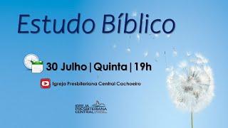 """Estudo Bíblico: """"Diaconia"""" - 30 de julho de 2020"""