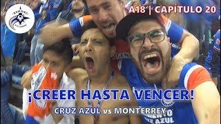 CREER HASTA VENCER  Cruz Azul 1 0 Monterrey  Semifinales