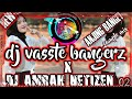 Dj Viral Vasste Bangers X Dj Amarah Netizen Anj Ng Bnget Remix Tik Tok   Mp3 - Mp4 Download