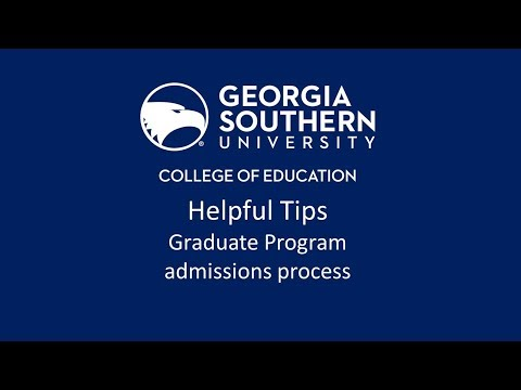 Georgia Southern University College Of Education Graduate Admissions Helpful Tips