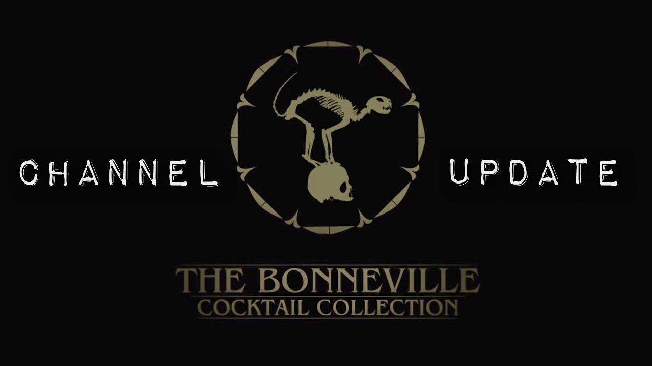 Channel Update from the Bonneville Cocktail Collection