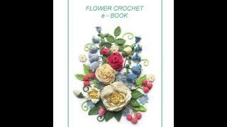 Crochet| Flowers, Stitches more than 50 Free Pattterns |Magazine| 10