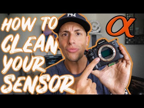 A7iii A7riii - HOW TO CLEAN YOUR SONY SENSOR
