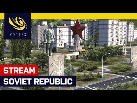 Hrajeme živě: Workers & Resources: Soviet Republic