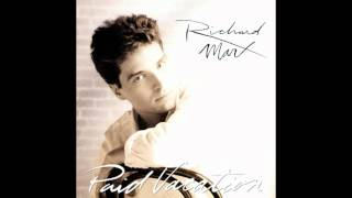 Richard Marx - Now and Forever HD