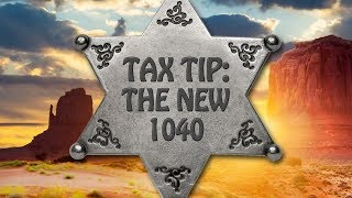 Tax Tip: Changes to the 1040