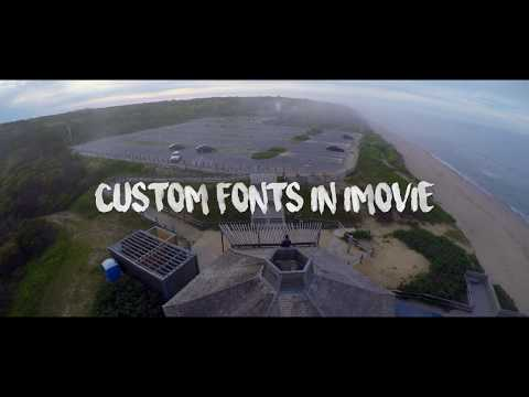 HOW TO GET CUSTOM FONTS IN IMOVIE (how to get font like Sam Kolder)