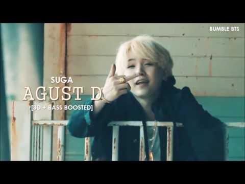 [3D+BASS BOOSTED] AGUST D / BTS (방탄소년단) SUGA - AGUST D | bumble.bts