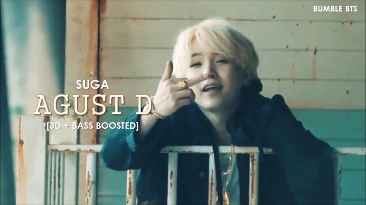 3d Bass Boosted Agust D Bts 방탄소년단 Suga Agust D