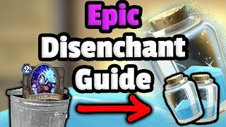 Epic Card Disenchant Guide - Hearthstone Descent Of Dragons