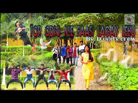 Tor Odni Me Faasi Lagay Lebu Nagpuri Video Song By D Unity Crew