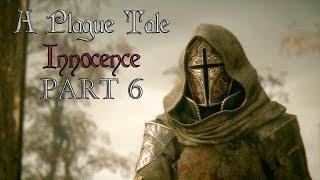 A Plague Tale Innocence l Part 6 l Gameplay FR