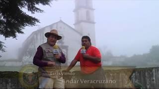 Andar Veracruzano - Coacoatzintla, Ver. Monumentos Religiosos - TVMÁS