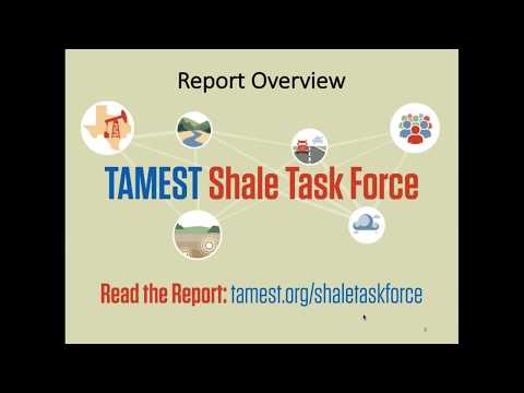 Webinar Briefing:  TAMEST Report - Environmental and Community Impacts of Shale Development in Texas