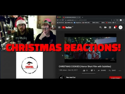 GBHBL Christmas Reactions: Christmas Cookies (Horror Short)