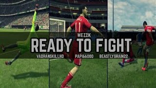 Ready To Fight - A FIFA 15 Online Goals Tripletage