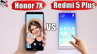 Xiaomi Redmi 5 Plus vs Honor 7X: Compare Best Mid-Range Phones 2017