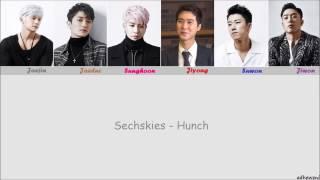 Sechskies - Hunch '2016 RE-Album' [Hangul, Rom, English Lyrics]