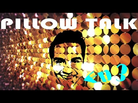 Pillow Talk! ft. Fray Forde - Ep 3