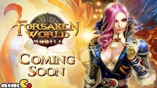 Forsaken World Mobile Coming Soon on iOS/Android