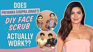 Priyanka Chopra Jonas's DIY Face scrub: Does it actually work? | Pinkvilla Reviews | Fashion