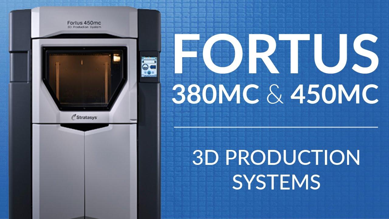 The Stratasys Fortus 380mc & 450mc FDM 3D Printers