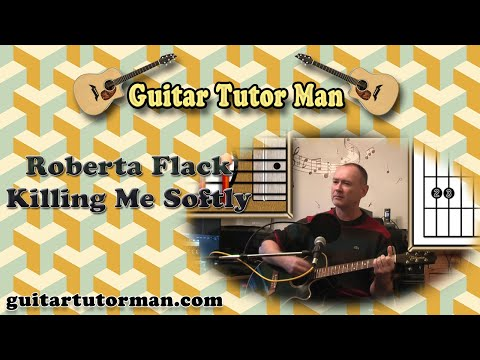 Killing Me Softly - Roberta Flack - Acoustic Guitar Lesson (Easy Picking)