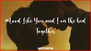 Download Playlist | When You and Me In The Bed Together | English Song เพลงสากลที่รู้สึกเซ็กซี่