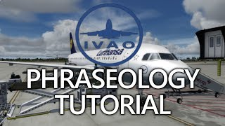 [IVAO] IFR-Phraseology Tutorial [German/Deutsch]