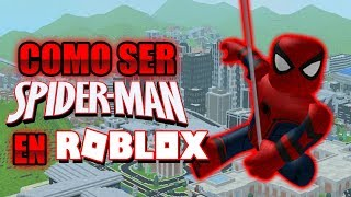 How to be Spiderman without spending ROBUX!! Totally Free (Roblox)
