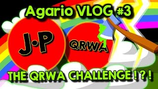 Agario Team Mode VLOG #3 - The QRWA CHALLENGE !?!