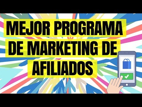 ✅ MEJOR PROGRAMA DE AFILIADOS PARA EMPEZAR MARKETING DE AFILIADOS