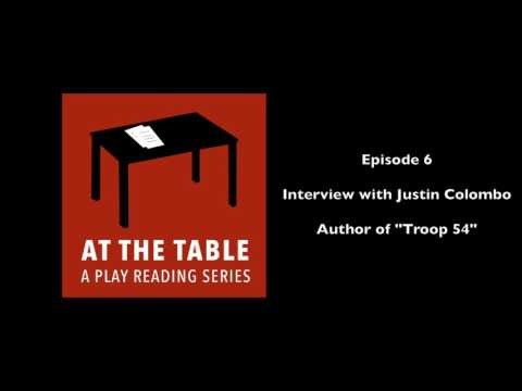 At The Table: A Play Reading Series - Ep. 6 - Interview with Justin Colombo