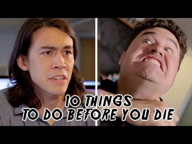 10 Things to Do Before You Die