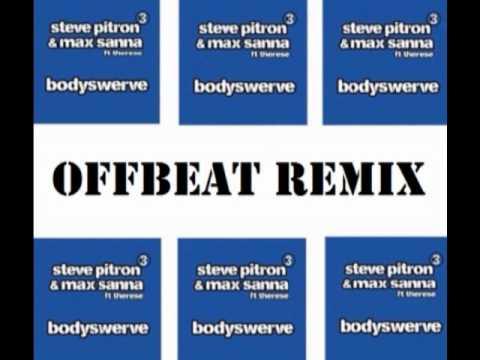 Pitron & Sanna ft. Therese - Bodyswerve (OFFBeat Remix)