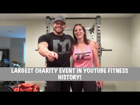 Be a Part of the Largest Charity Event in YouTube Fitness History