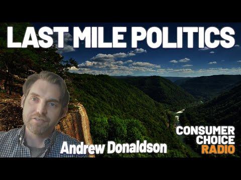 Andrew Donaldson: Last Mile Politics, Wonders of Culture and Social Media   Consumer Choice Radio