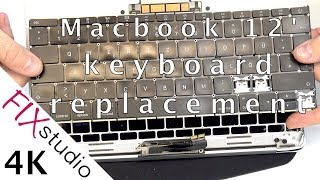 Macbook Retina 12 A1534 - keyboard replacement part 1 [4K]