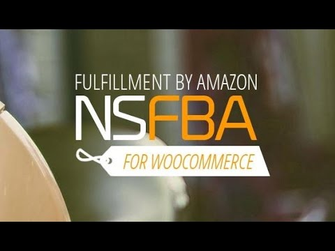 Use NS FBA to Effortlessly Connect WooCommerce to Fulfillment by Amazon