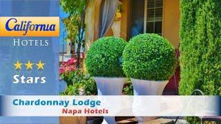 Chardonnay Lodge, Napa Hotels - California